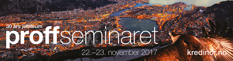 Proffseminaret 22. - 23. november 2017